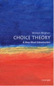 Picture of Choice Theory: A Very Short Introduction