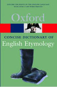 Picture of Concise Oxford Dictionary of English Etymology