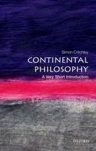 Picture of Continental Philosophy: A Very Short Introduction