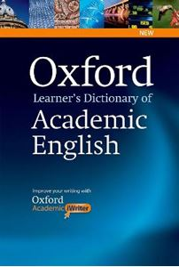 Picture of Oxford Learner's Dictionary of Academic English: Helps Students Learn the Language They Need to Write Academic English, Whatever Their Chosen Subject