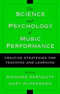 Picture of Science and psychology of music performance