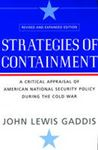 Picture of Strategies of Containment: A Critical Appraisal of American National Security Policy During the Cold War