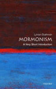 Picture of Mormonism: A Very Short Introduction