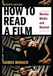 Picture of How to Read a Film: Movies, Media, and Beyond