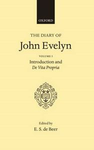 Picture of Diary of John Evelyn: Volume 1: Introduction and De Vita Propria