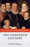 Picture of Sixteenth Century, short oxford history of the British Isles