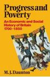 Picture of Progress and Poverty: An Economic and Social History of Britain 1700-1850