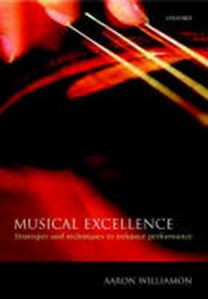 Picture of Musical Excellence: Strategies and Techniques to Enhance Performance