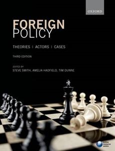 Picture of Foreign Policy: Theories, Actors, Cases 3ed