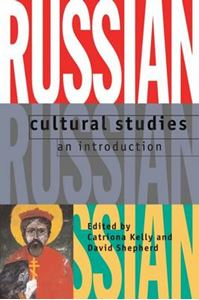 Picture of Russian Cultural Studies: An Introduction