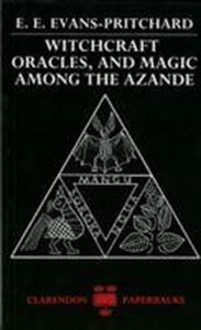 Picture of Witchcraft Oracles, and Magic Among the Azande
