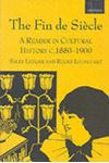 Picture of Fin de Siecle: A Reader in Cultural History, c.1880-1900