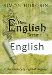 Picture of How English Became English: A Short History of a Global Language