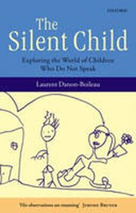 Picture of Silent Child : Exploring the World of Children Who do Not Speak