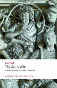 Picture of Gallic War: Seven Commentaries on the Gallic War with an Eighth Commentary by Aulus Hirtius