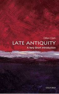 Picture of Late Antiquity: A Very Short Introduction