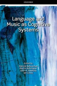 Picture of Language and Music as Cognitive Systems