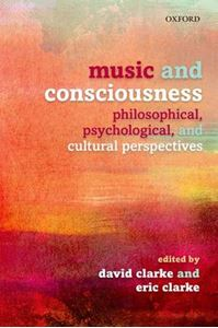 Picture of Music and Consciousness: Philosophical, Psychological, and Cultural Perspectives