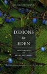 Picture of Demons in Eden: The Paradox of Plant Diversity