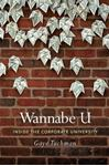Picture of Wannabe U: Inside the Corporate University