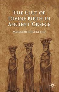 Picture of Cult of Divine Birth in Ancient Greece