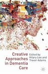 Picture of Creative Approaches In Dementia Care