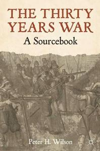Picture of Thirty Years War: A Sourcebook