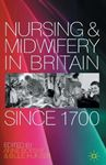 Picture of Nursing and Midwifery in Britain Since 1700