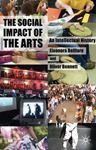 Picture of Social Impact of the Arts: An Intellectual History