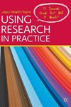 Picture of Using Research in Practice: It Sounds Good, But Will it Work?