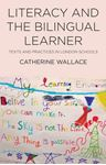 Picture of Literacy and the Bilingual Learner: Texts and Practices in London Schools