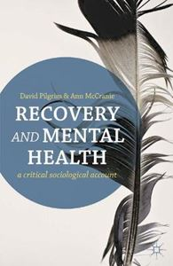 Picture of Recovery and Mental Health: A Critical Sociological Account