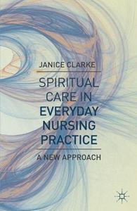 Picture of Spiritual Care in Everyday Nursing Practice