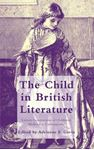 Picture of Child in British Literature: Literary Constructions of Childhood, Medieval to Contemporary
