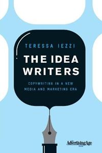 Picture of Idea Writers: Copywriting in a New Media and Marketing Era