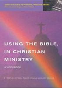Picture of Using the Bible in Christian Ministry: A Workbook