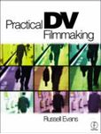 Picture of Practical DV Filmmaking