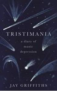 Picture of Tristimania: A Diary of Manic Depression