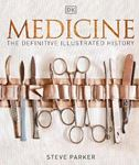 Picture of Medicine: The Definitive Illustrated History
