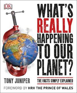 Picture of What's Really Happening to Our Planet? the Facts Simply Explained