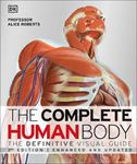 Picture of Complete Human Body: The Definitive Visual Guide Enhanced and Updated 2ed