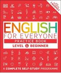 Picture of English for Everyone Practice Book: A Complete Self-Study Programme: Level 1 : Beginner