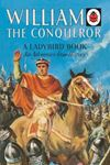 Picture of William the Conqueror: A Ladybird Adventure from History Boo