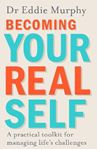 Picture of Becoming Your Real Self: A Practical Toolkit for Managing Life's Challenges