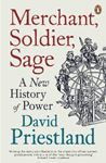Picture of Merchant, Soldier, Sage: A New History of Power