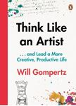 Picture of Think Like an Artist: ... And Lead a More Creative, Productive Life