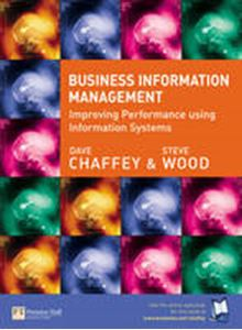 Picture of Business Information Management : Improving Performance Using Informat