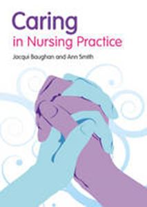 Picture of Caring in Nursing Practice