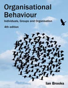Picture of Organisational Behaviour : Individuals, Groups and Organisation 4ed