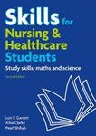Picture of Skills for Nursing & Healthcare Students: Study Skills, Maths and Science 2ed